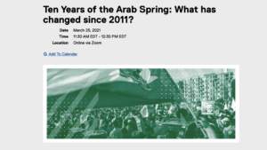 Webinar: Ten Years of the Arab Spring: What has changed since 2011? @ Zoom